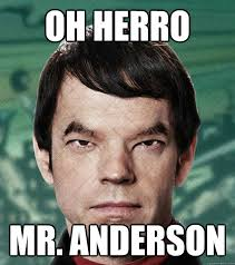 Anderson Meme - oh herro mr anderson asian smith quickmeme