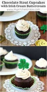 chocolate stout cupcakes with irish cream buttercream my kitchen