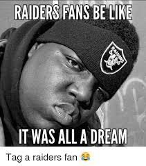 Funny Raiders Meme - 25 best memes about raider fan raider fan memes