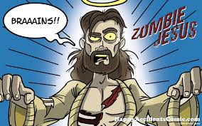 Zombie Jesus Meme - happy zombie day imgurm