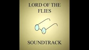 lord of the flies themes and messages english project lord of the flies soundtrack youtube