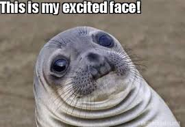 Excited Face Meme - meme creator this is my excited face meme generator at