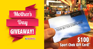 mother u0027s day giveaway 100 sport chek gift card top daddies