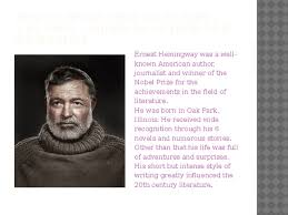 ernest hemingway life biography biography of ernest hemingway an american author and journalist