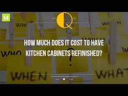 Kitchen Cabinets Refinished How Much Does It Cost To Have Kitchen Cabinets Refinished Youtube