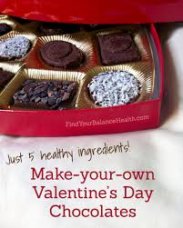 valentines chocolates make your own box of healthy s day chocolates it s