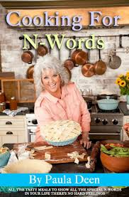 Paula Deen Pie Meme - paula deen s new cookbook from paula deen and funny or die