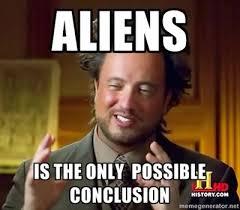 Aliens Meme Original - yahweh was an alien off topic comic vine