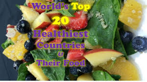 world u0027s top 20 healthiest countries u0026 their food you may