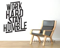office design work hard stay humble motivational quotes wall work hard stay humble motivational quotes wall sticker diy decorative inspirational office quote custom colors wall office wall decals india office wall