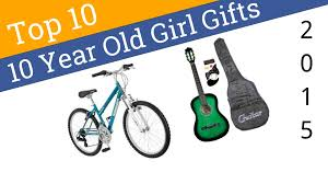 10 best 10 year gifts 2015