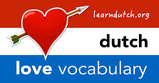 dutch love vocabulary learn dutch love phrases