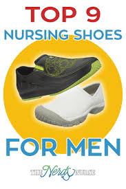 Most Comfortable Sneakers For Nurses Top 9 Nursing Shoes For Men