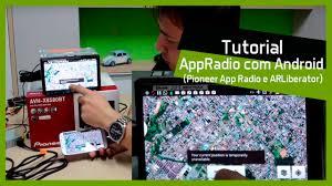 tutorial appradio com android pioneer radio e arliberator