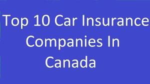 top 10 car insurance companies in canada