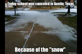 Funny Snow Memes - texas memes that will make you laugh every time