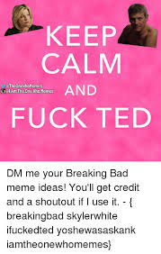 25 best memes about breaking bad ted and fucking breaking