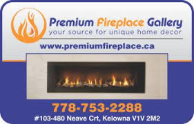 Kelowna Home Decor Stores Premium Comfort Fireplaces Fireplace And Fireplace Equipment