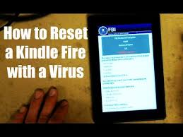 reset kindle fire virus