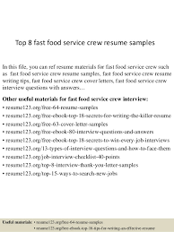 resume exles for fast food top 8 fast food service crew resume sles 1 638 jpg cb 1437637583