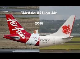 airasia vs citilink airasia vs lion air 2016 youtube