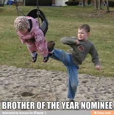 Funny Sibling Memes - 50 memes you ll only relate to if you have siblings someecards memes