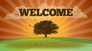 welcome happy thanksgiving still background