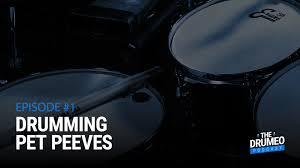 drumming pet peeves drumeo podcast episode 01