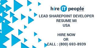 Sharepoint Developer Resume Lead Sharepoint Developer Resume Mi Hire It People We Get It Done