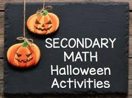 fun halloween secondary middle and high math activities