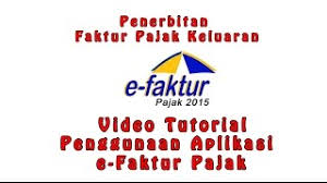 tutorial e faktur pajak tutorial e faktur pajak unofficial viyoutube com