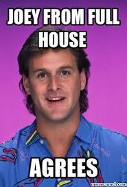 Full House Meme - 13 full house memes you need in your life mtv