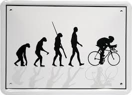 sprüche fahrrad evolution radfahrer fahrrad rennrad 15x21 spruch blechschild