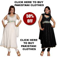 pakistani clothes buy indian pakistani clothes islamic clothes