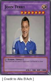 John Terry Meme - john terry fusion effect this card can be used if opponent