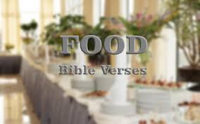 6 important bible verses food