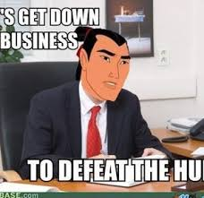 Get Down Meme - let s get down to business by canabeans meme center