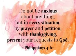 thanksgiving prayers in the bible 21 bible verses for conquering fear and anxiety peaceful home