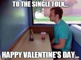 Funny Single Valentines Day Memes - funny valentines day memes 2017 cards quotes jokes messages