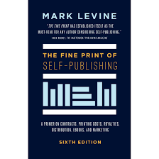 Vanity Publisher Definition The Fine Print Of Self Publishing By Mark Levine