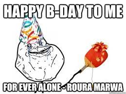 Happy Birthday To Me Meme - happy birthday to me memes quickmeme