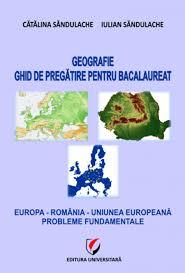 geografie ghid de pregatire pentru bacalaureat europa