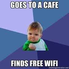 Cafe Meme - meme 1 goes to a cafe finds free wifi mr geek