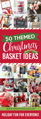 themed gift basket 50 themed christmas basket ideas the dating divas