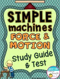 simple machines and force u0026 motion study guide and test tpt
