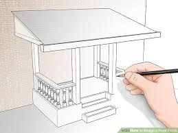 porch blueprints how to design a front porch 14 steps with pictures wikihow