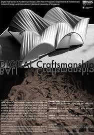 digital craftsmanship in architecture exhibition 24 28 08 2012