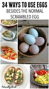 naturally loriel 34 ways to use eggs besides the normal