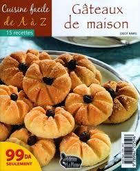 cuisiner de a à z la cuisine algérienne cuisine facile gateaux de maison fr ar