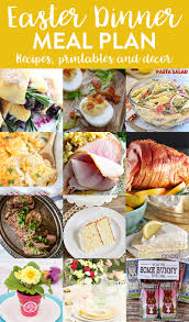 easter 2017 ideas easy easter dinner meal plan and party ideas yellow bliss road